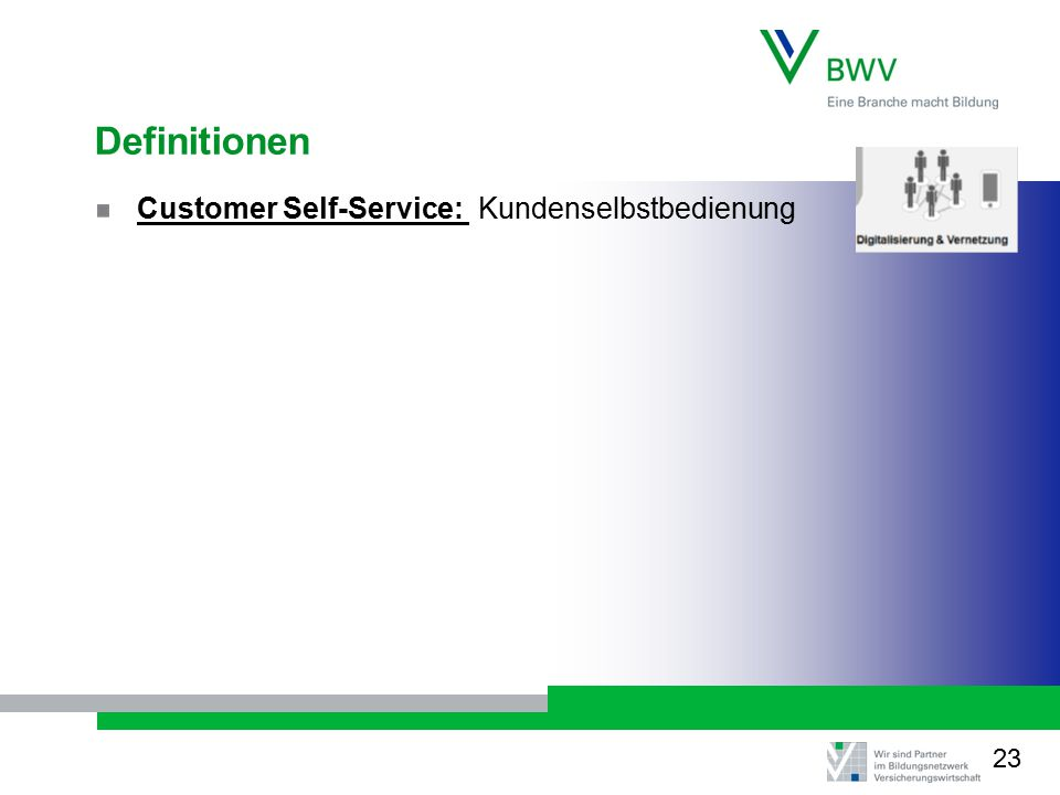Definitionen Customer Self-Service: Kundenselbstbedienung 23