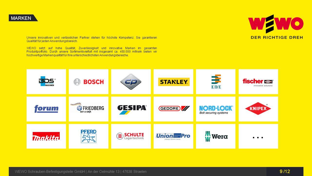 MARKEN Unsere innovativen und verlässlichen Partner stehen für höchste Kompetenz. Sie garantieren Qualität für jeden Anwendungsbereich.