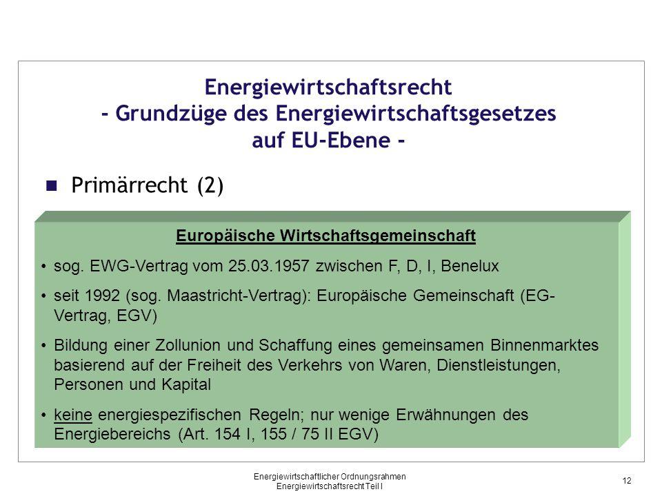 Europäische Wirtschaftsgemeinschaft