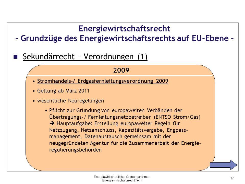 Energiewirtschaftlicher Ordnungsrahmen Energiewirtschaftsrecht Teil I