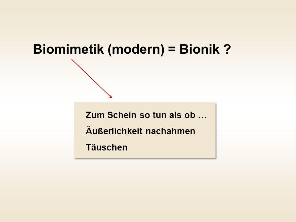 Biomimetik (modern) = Bionik