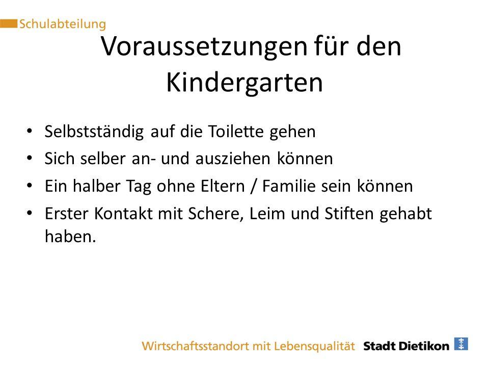 Voraussetzungen für den Kindergarten