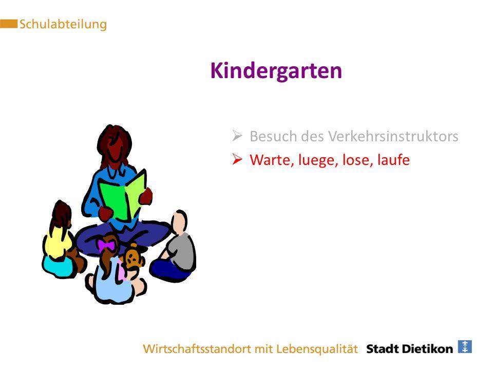 Kindergarten Besuch des Verkehrsinstruktors Warte, luege, lose, laufe
