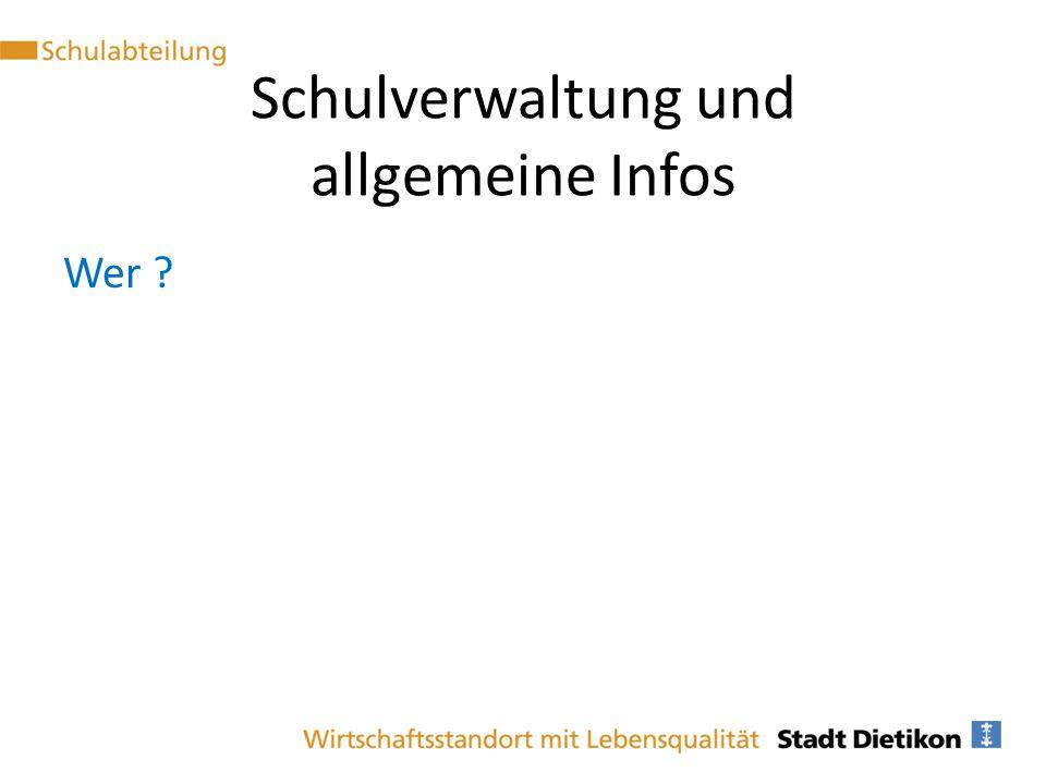 Schulverwaltung und allgemeine Infos