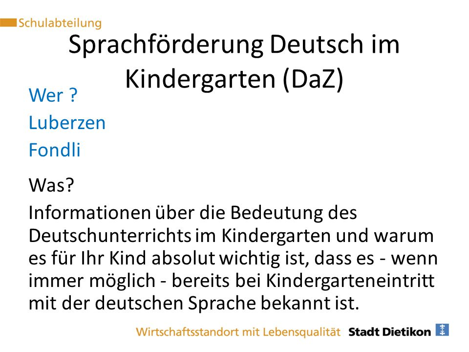 Sprachförderung Deutsch im Kindergarten (DaZ)