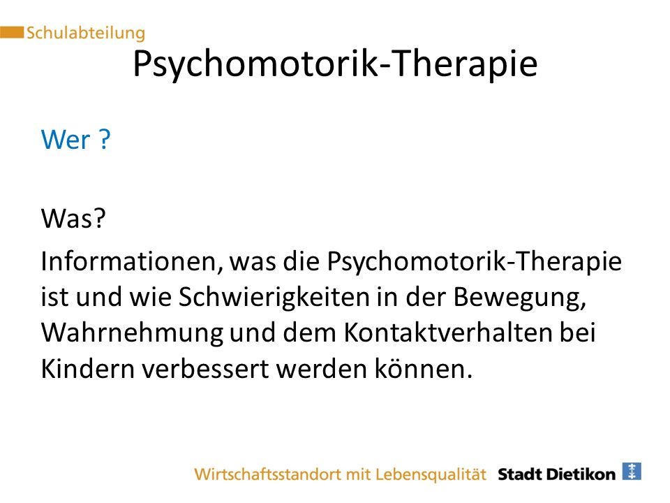 Psychomotorik-Therapie