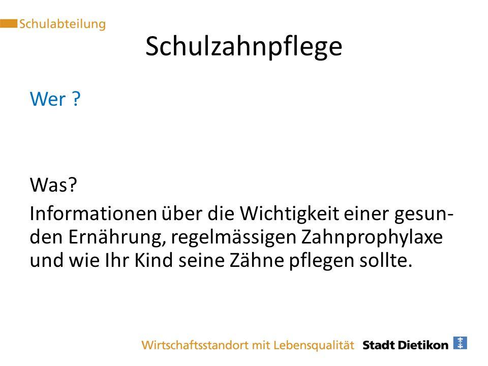 Schulzahnpflege Wer Was