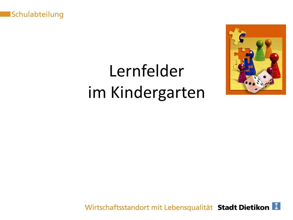 Lernfelder im Kindergarten