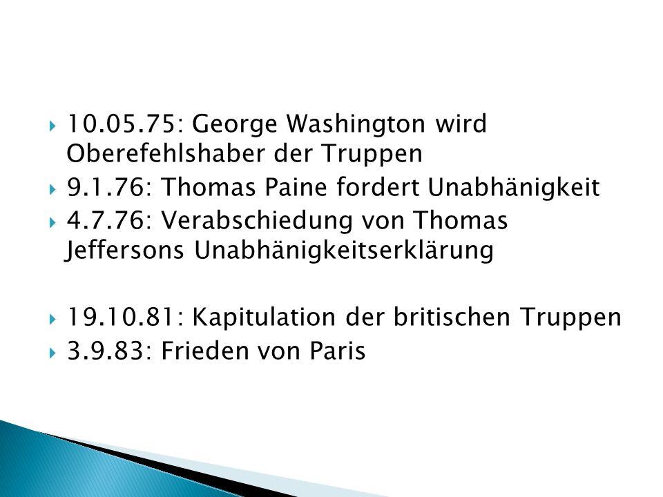 10.05.75: George Washington wird Oberefehlshaber der Truppen