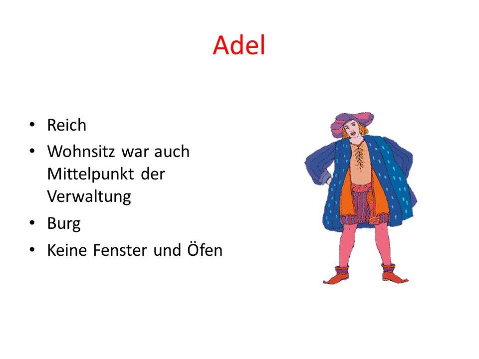 Adel Reich Wohnsitz war auch Mittelpunkt der Verwaltung Burg