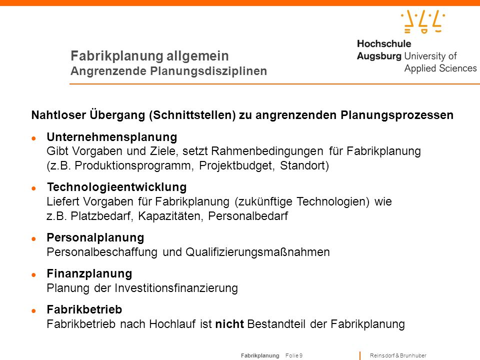 Fabrikplanung allgemein Angrenzende Planungsdisziplinen