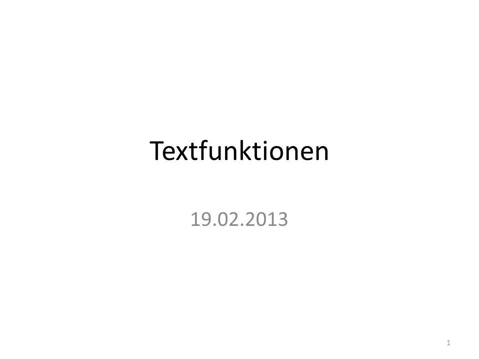 Textfunktionen 19.02.2013
