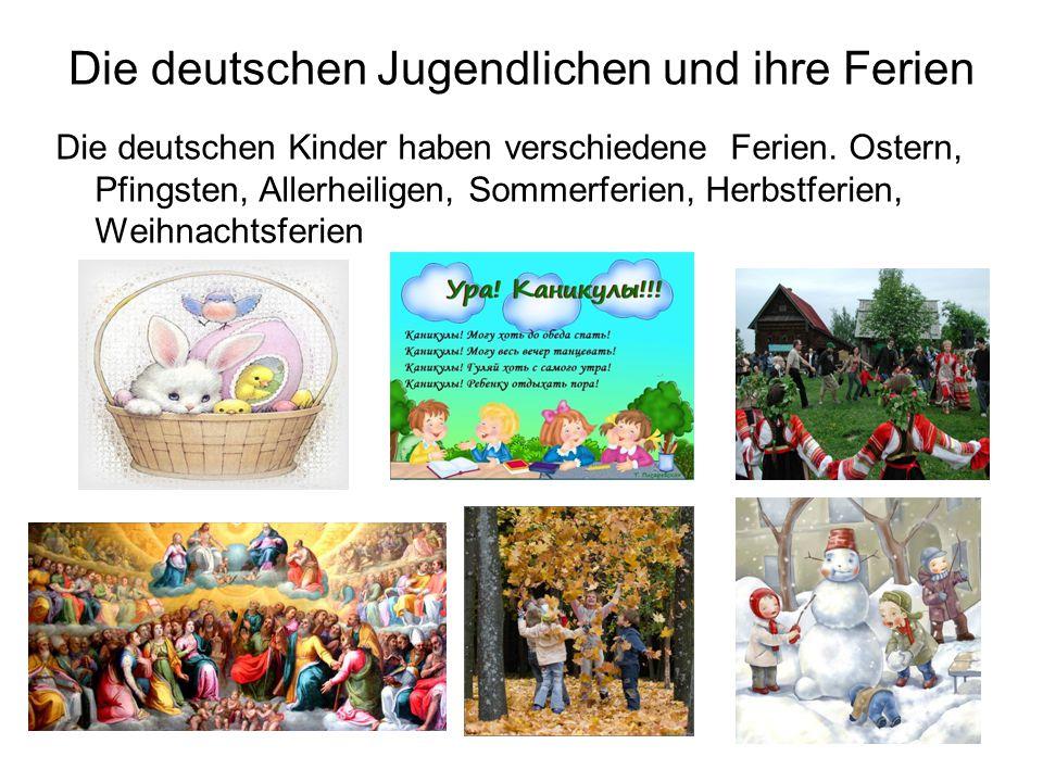 Die deutschen Jugendlichen und ihre Ferien