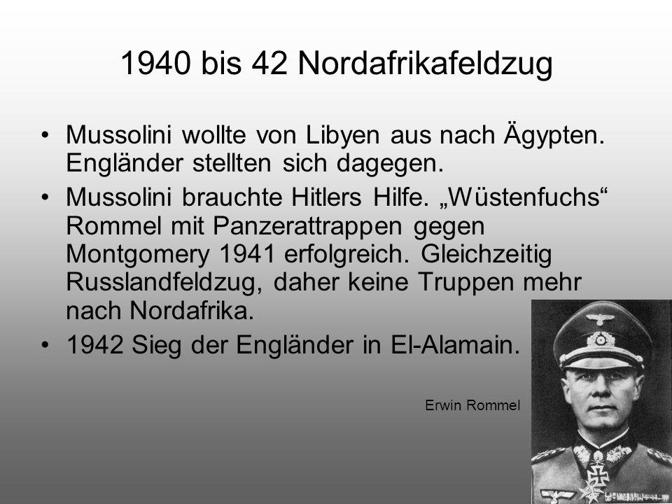 1940 bis 42 Nordafrikafeldzug