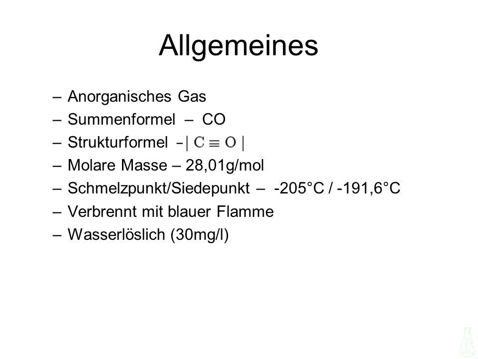 Allgemeines Anorganisches Gas Summenformel – CO Strukturformel –