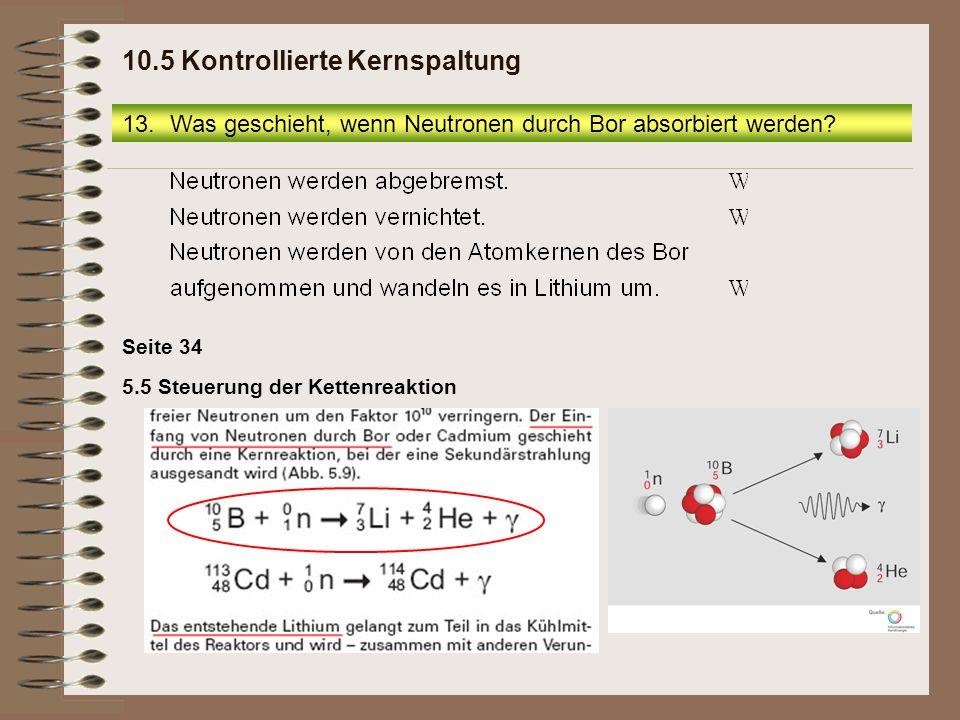10.5 Kontrollierte Kernspaltung