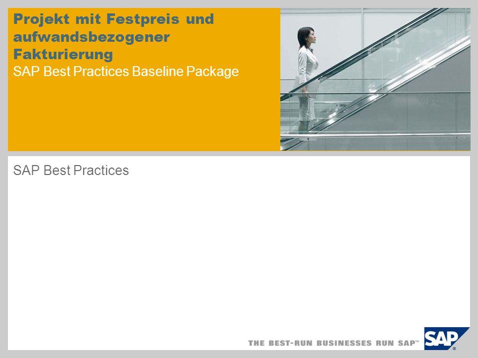 Projekt mit Festpreis und aufwandsbezogener Fakturierung SAP Best Practices Baseline Package