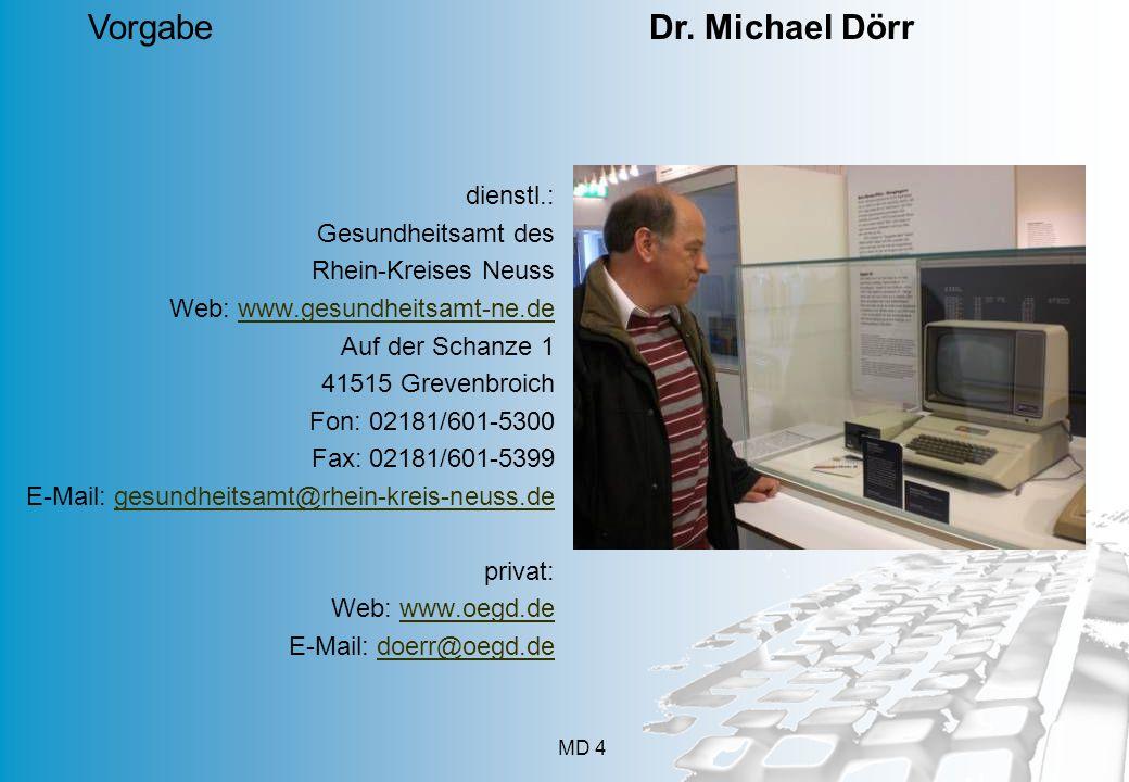 Vorgabe Dr. Michael Dörr