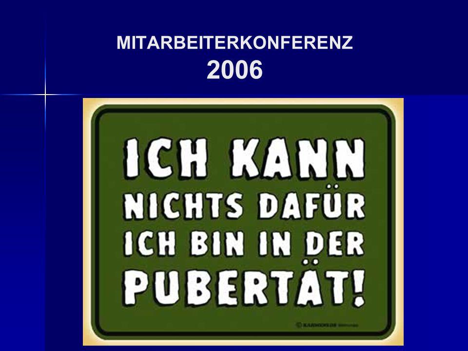 MITARBEITERKONFERENZ 2006