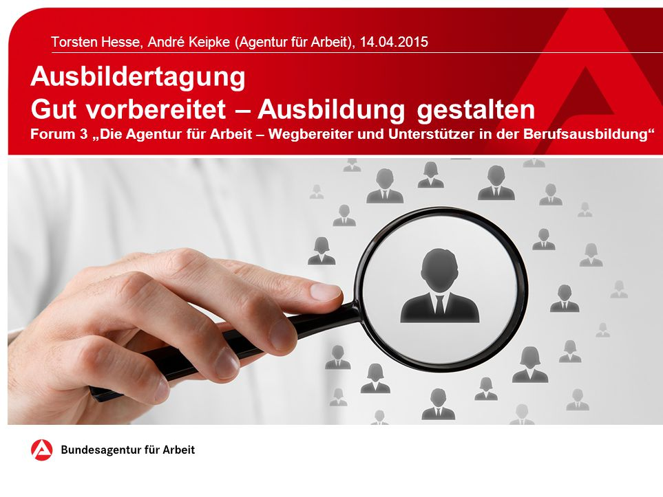 Torsten Hesse, André Keipke (Agentur für Arbeit), 14.04.2015