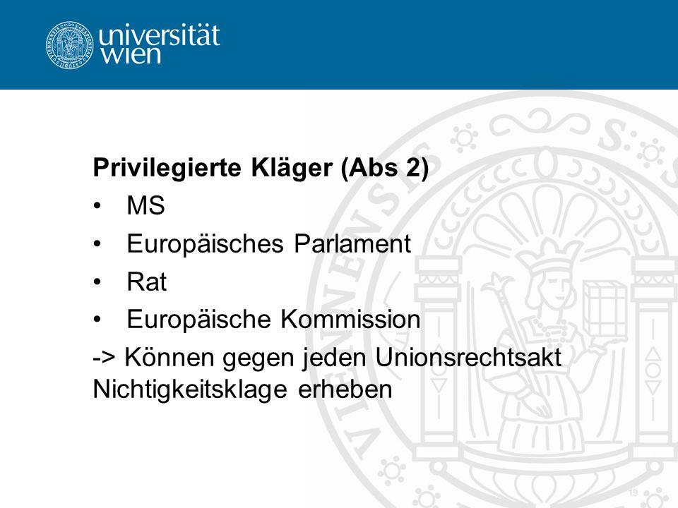 Privilegierte Kläger (Abs 2)