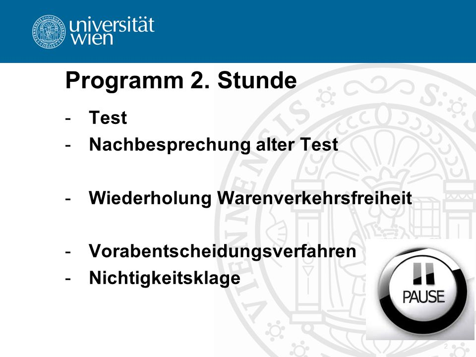 Programm 2. Stunde Test Nachbesprechung alter Test