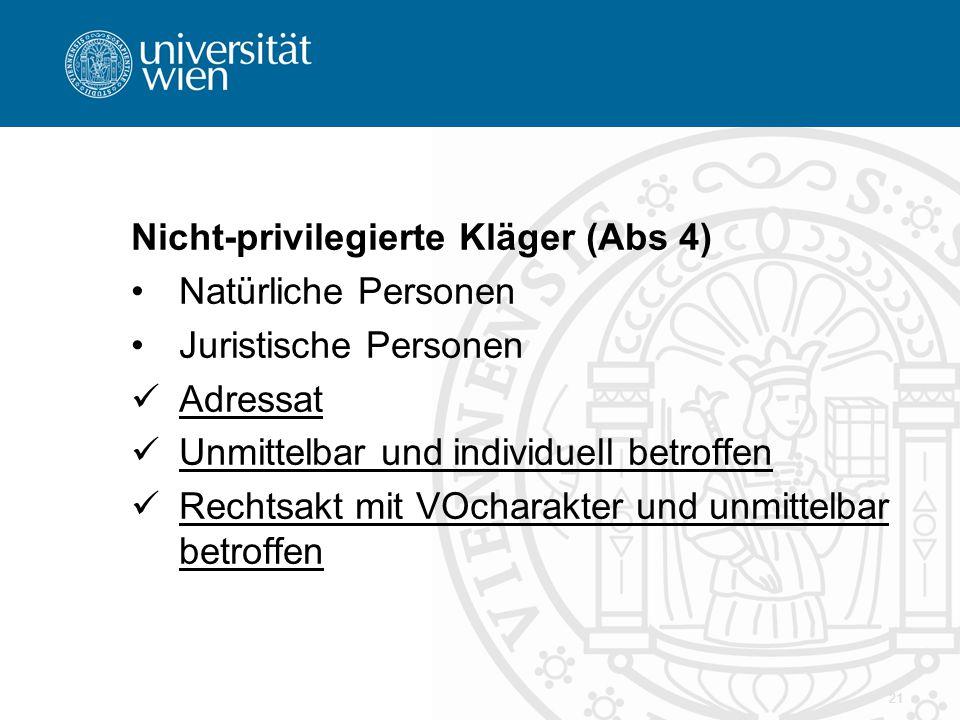 Nicht-privilegierte Kläger (Abs 4)
