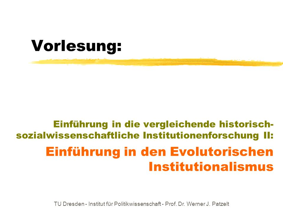 Vorlesung: Einführung in den Evolutorischen Institutionalismus