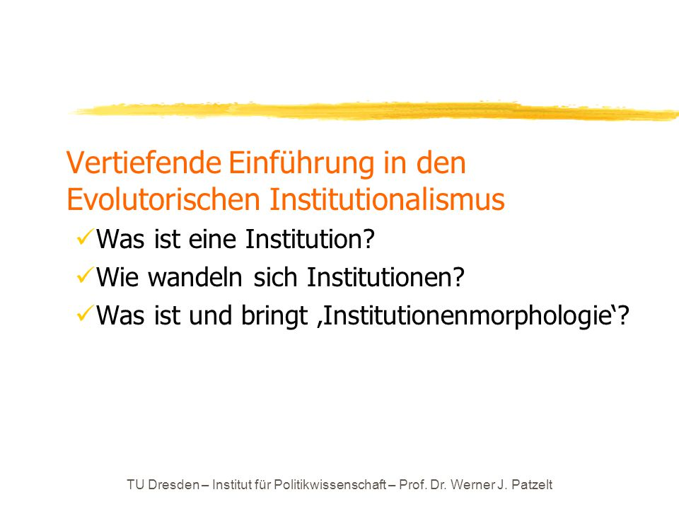 Vertiefende Einführung in den Evolutorischen Institutionalismus