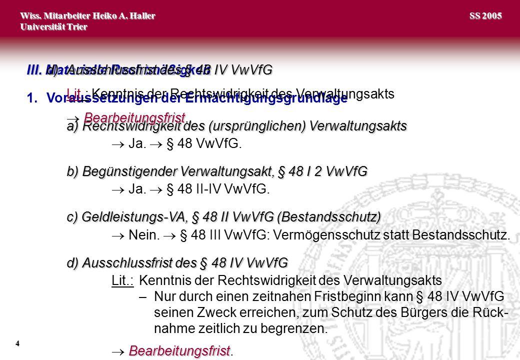 d) Ausschlussfrist des § 48 IV VwVfG