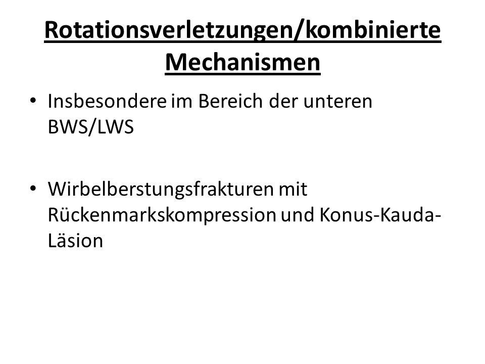 Rotationsverletzungen/kombinierte Mechanismen