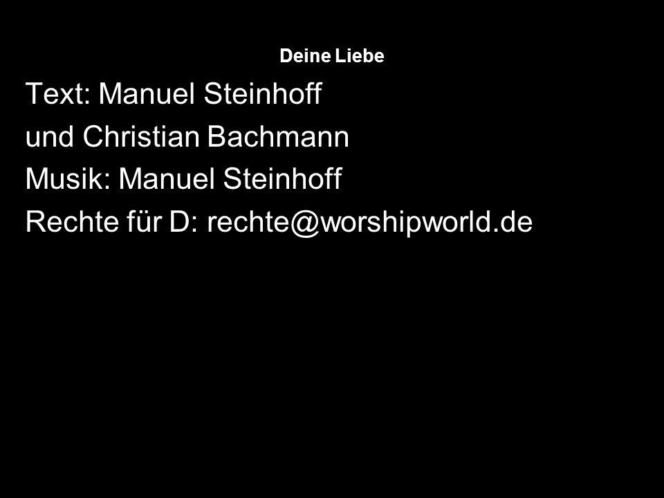 Text: Manuel Steinhoff und Christian Bachmann Musik: Manuel Steinhoff