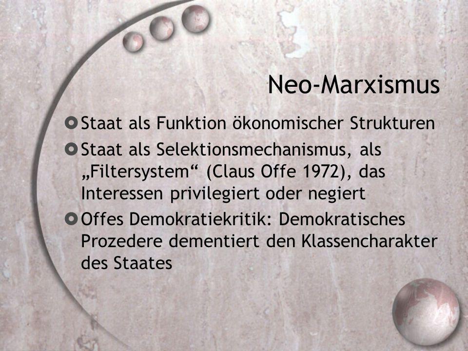 Neo-Marxismus Staat als Funktion ökonomischer Strukturen