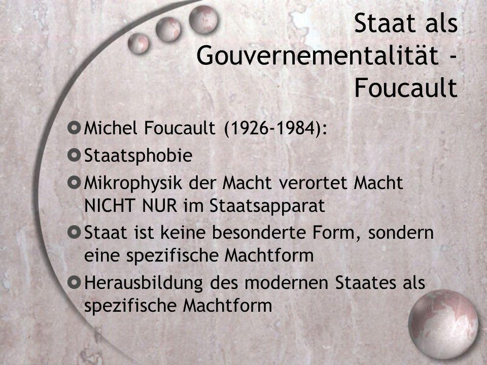 Staat als Gouvernementalität - Foucault