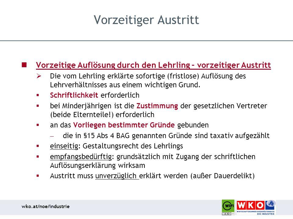Vorzeitiger Austritt Vorzeitige Auflösung durch den Lehrling – vorzeitiger Austritt.