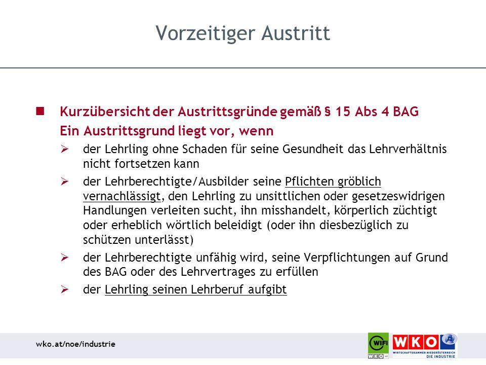 Vorzeitiger Austritt Kurzübersicht der Austrittsgründe gemäß § 15 Abs 4 BAG. Ein Austrittsgrund liegt vor, wenn.