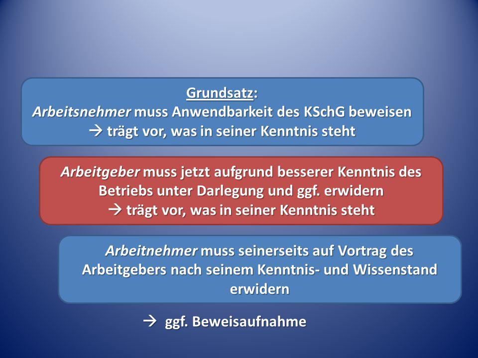 Grundsatz: Arbeitsnehmer muss Anwendbarkeit des KSchG beweisen