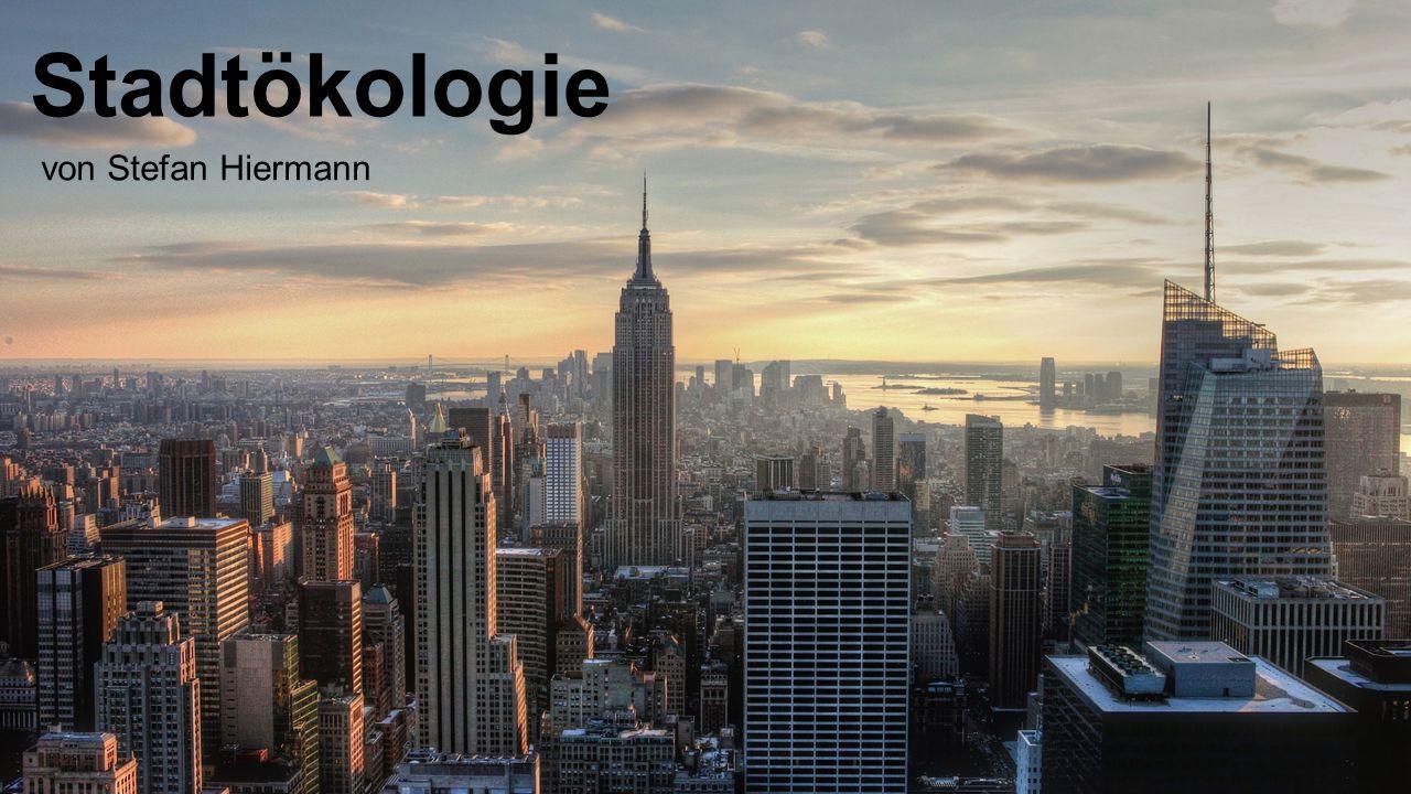 Stadtökologie von Stefan Hiermann