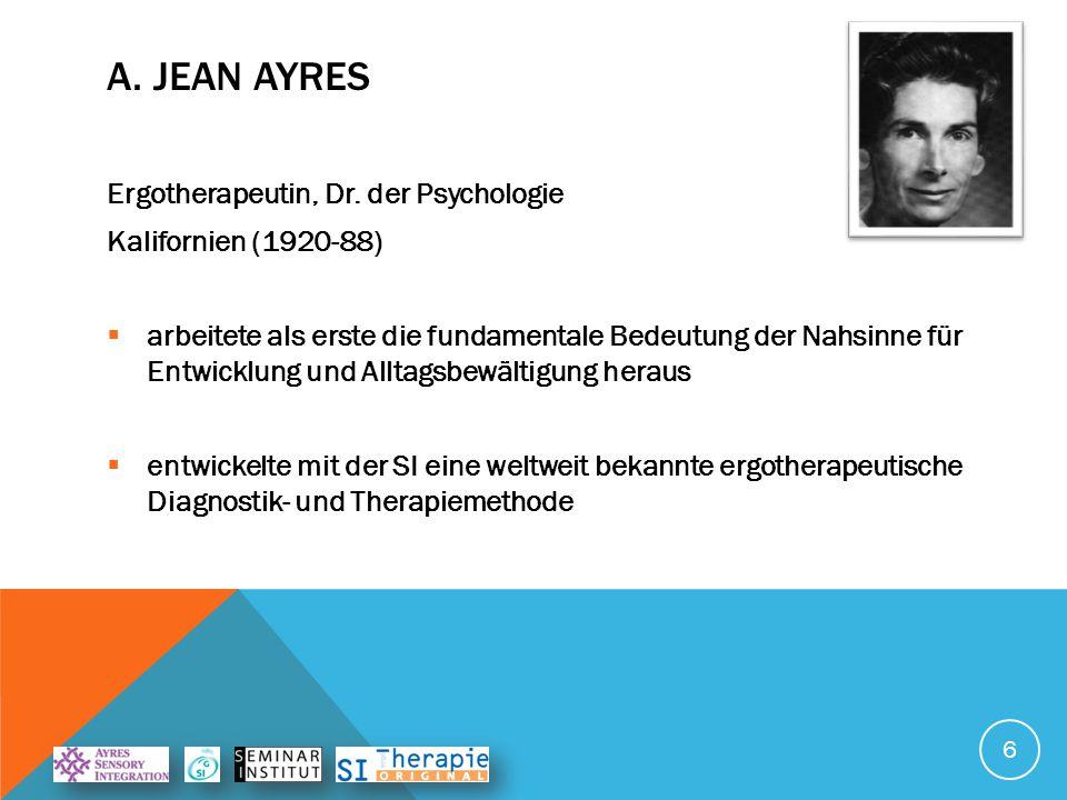 A. Jean Ayres Ergotherapeutin, Dr. der Psychologie