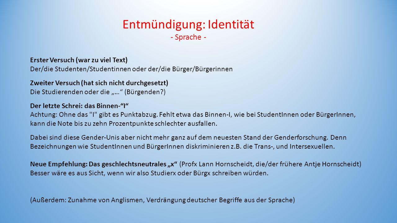 Entmündigung: Identität