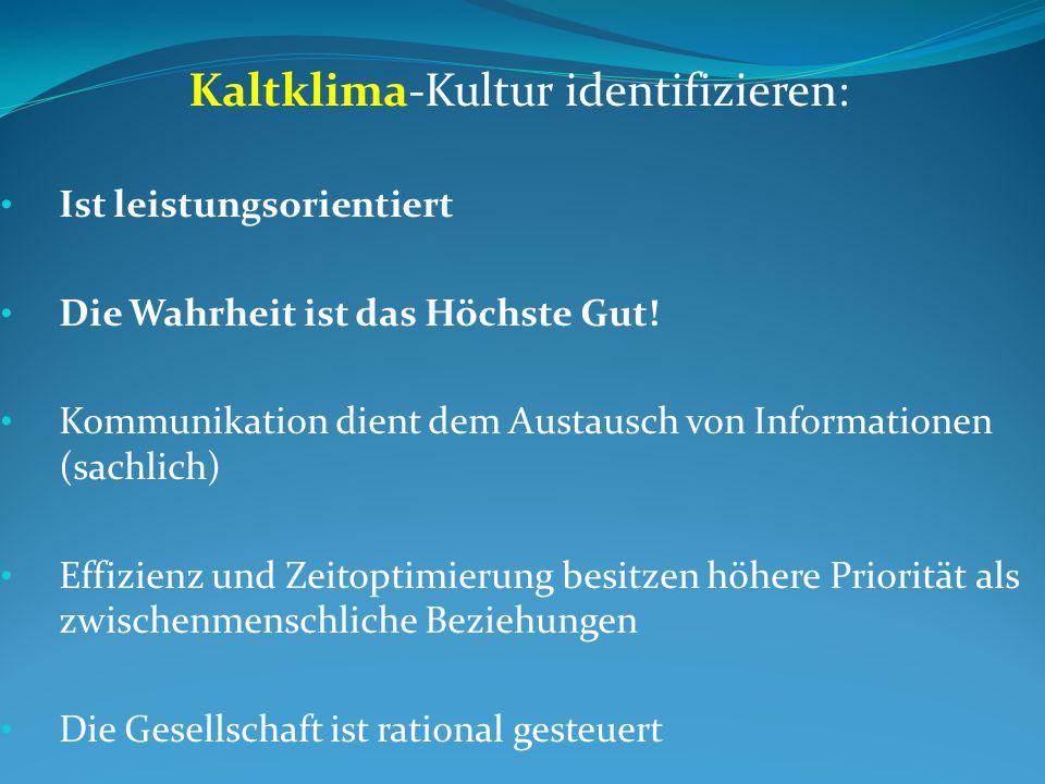 Kaltklima-Kultur identifizieren: