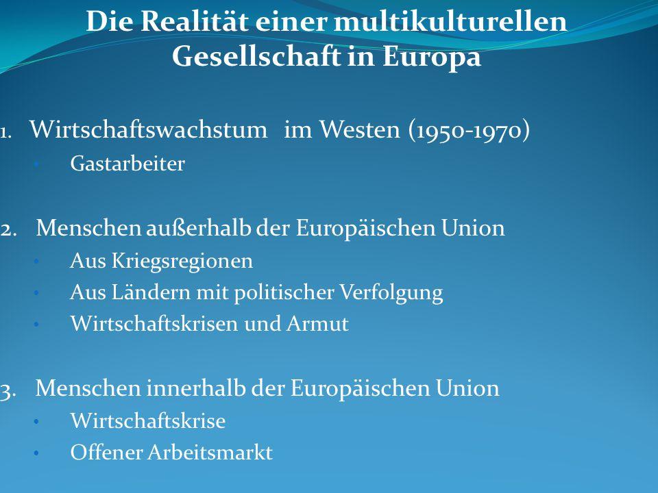 Die Realität einer multikulturellen Gesellschaft in Europa