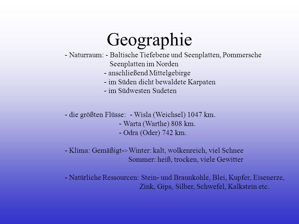 Geographie Naturraum: - Baltische Tiefebene und Seenplatten, Pommersche. Seenplatten im Norden. - anschließend Mittelgebirge.