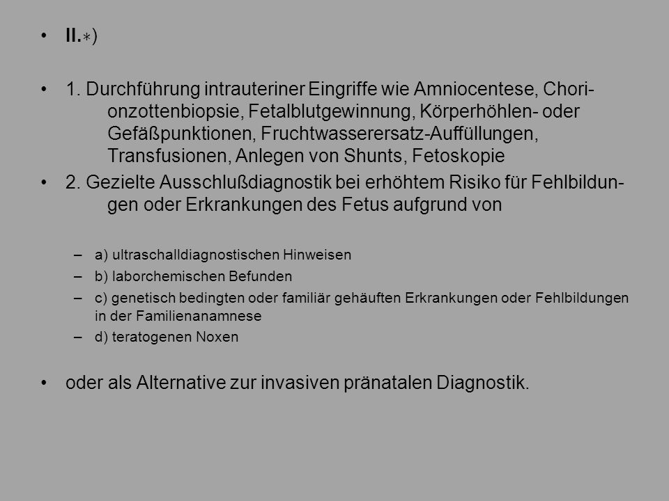 oder als Alternative zur invasiven pränatalen Diagnostik.