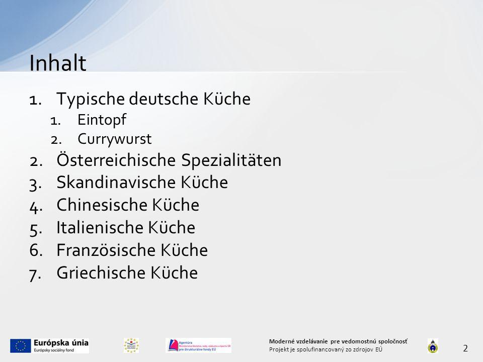 Inhalt Typische deutsche Küche Österreichische Spezialitäten