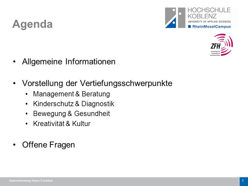 Agenda Allgemeine Informationen