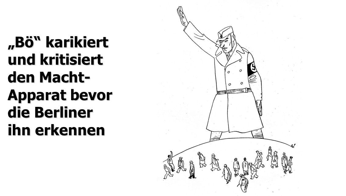 """""""Bö karikiert und kritisiert"""