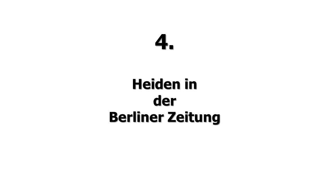 4. Heiden in der Berliner Zeitung
