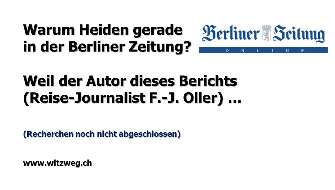 in der Berliner Zeitung Weil der Autor dieses Berichts