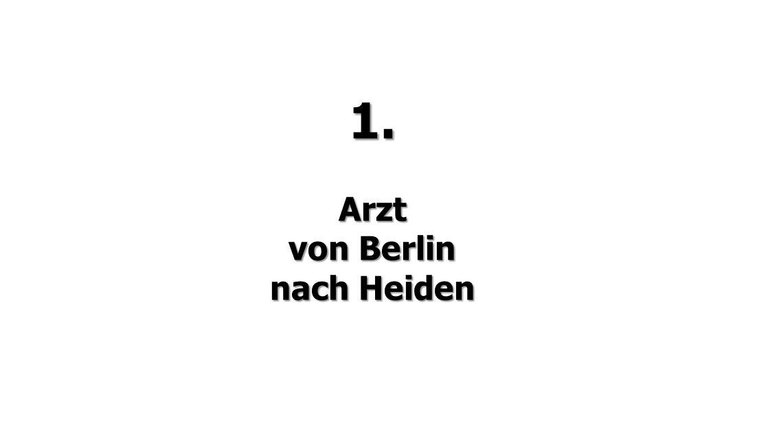 1. Arzt von Berlin nach Heiden